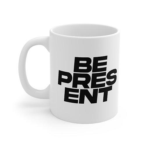 Stay PRESENT mug