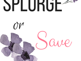 Splurge or Save- How to Tackle Home Décor the REAL Way