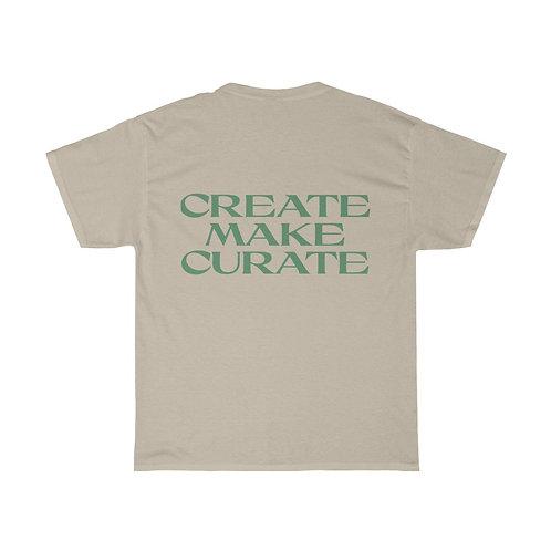 CREATE MAKE CURATE TEE