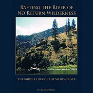 Rafting The River Of No Return Wildernes