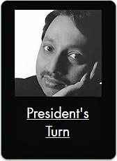 President's Turn