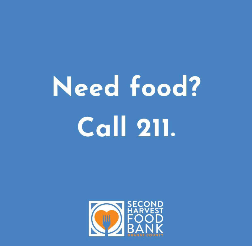 Need food? Call 211. Second Harvest Food Bank Orange County