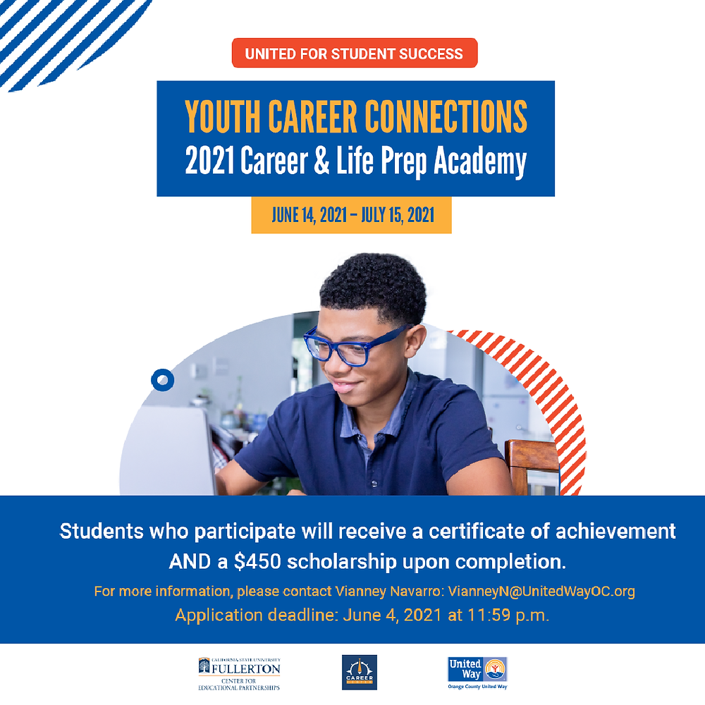 Orange County United Way is accepting applications for their United for Student Success Career & Life Prep Academy! Featuring guest speakers from Google and Microsoft, these career and life preparation workshops will help students gain valuable employability skills. Students who complete this program will receive a $450 scholarship!