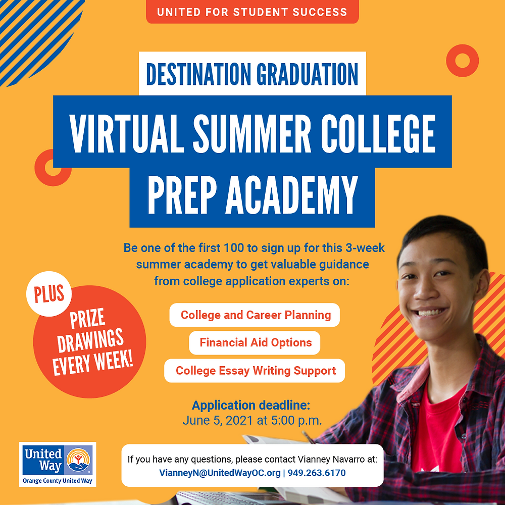 ATTENTION CLASS OF 2022 SENIORS! Get expert help with College and Career Planning, Financial Aid Options, and College Essays at @unitedwayoc's Virtual Summer College Prep Academy! Apply by June 5, 2021 at 5:00 PM