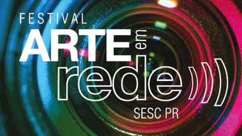 Festival Arte em Rede do Sesc PR já está no ar; veja a programação