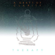 A Draft Of Clarity - Therapy