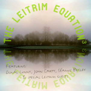Leitrim Equation 3 CD - featuring Dónal Lunny, John Carty & Séamus Begley