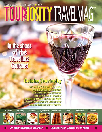 Food and travel have been eternal companions. Gourmets and foodies travel miles just to savour delicacies in their original lands. The November 2013 issue of Touriosity Travelmag captures this eternal connection between food and tourism and brings to our readers the gastronomical secrets of India\'s most common destinations. Readers also get to know about some less known regions that dish out delectable cuisine.