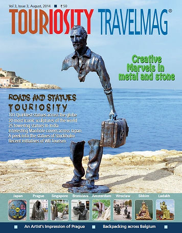 Continuing our tradition of theme based  issues we have brought to our readers a unique edition of Touriosity Travelmag  August 2014 that focuses on the different sculptures and statues a traveller may come across while journeying to new lands. And it's not just the familiar names that have managed to secure a spot, but some of the quirkiest statues and sculptures in the world, most of which are roadside attractions, that enjoy the limelight in this issue. Get prepared to be enthralled by  of these remarkable marvels in metal and stone in the most scenic tourist destinations across the globe like Prague, Bratislava , Singapore etc. . Also acquaint yourself with some of the tallest statues in India .