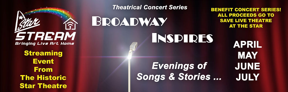 2021 Star Stream-Broadway Inspires Serie