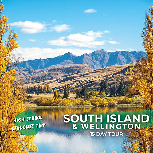 17th April to 1st May | South Island & Wellington (15-Day Trip)