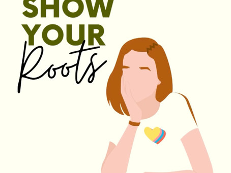 Show your roots!