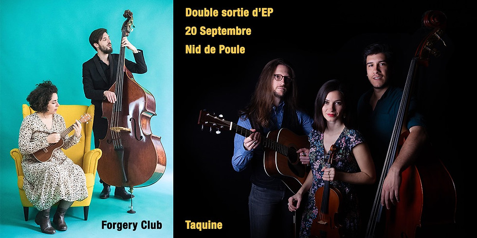 Forgery Club & Taquine - Double sortie d'EP