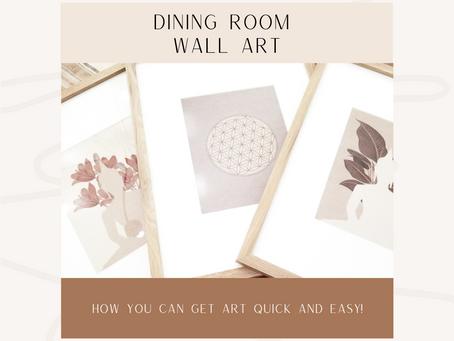 Quick & Easy Dining Room Wall Art