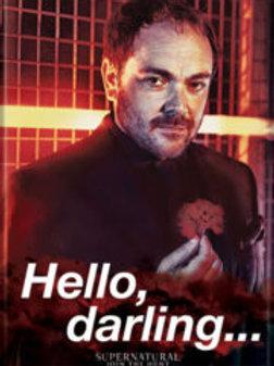 """Supernatural:""""Hello Darling"""""""