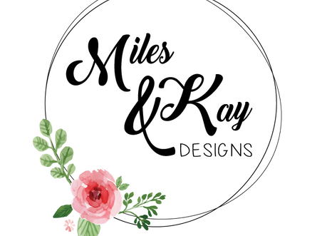 Miles & Kay Designs