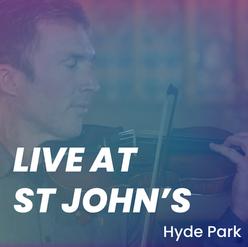 Live At St John's, Hyde Park, London