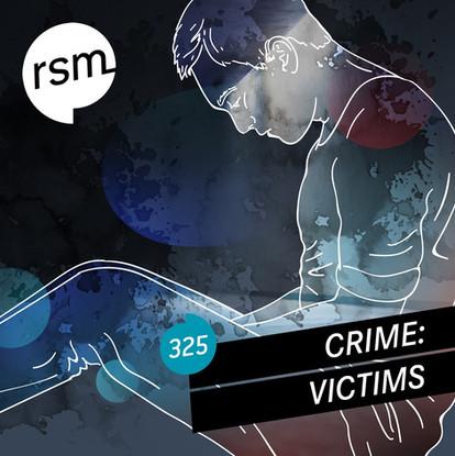 RSM325 Crime Victims