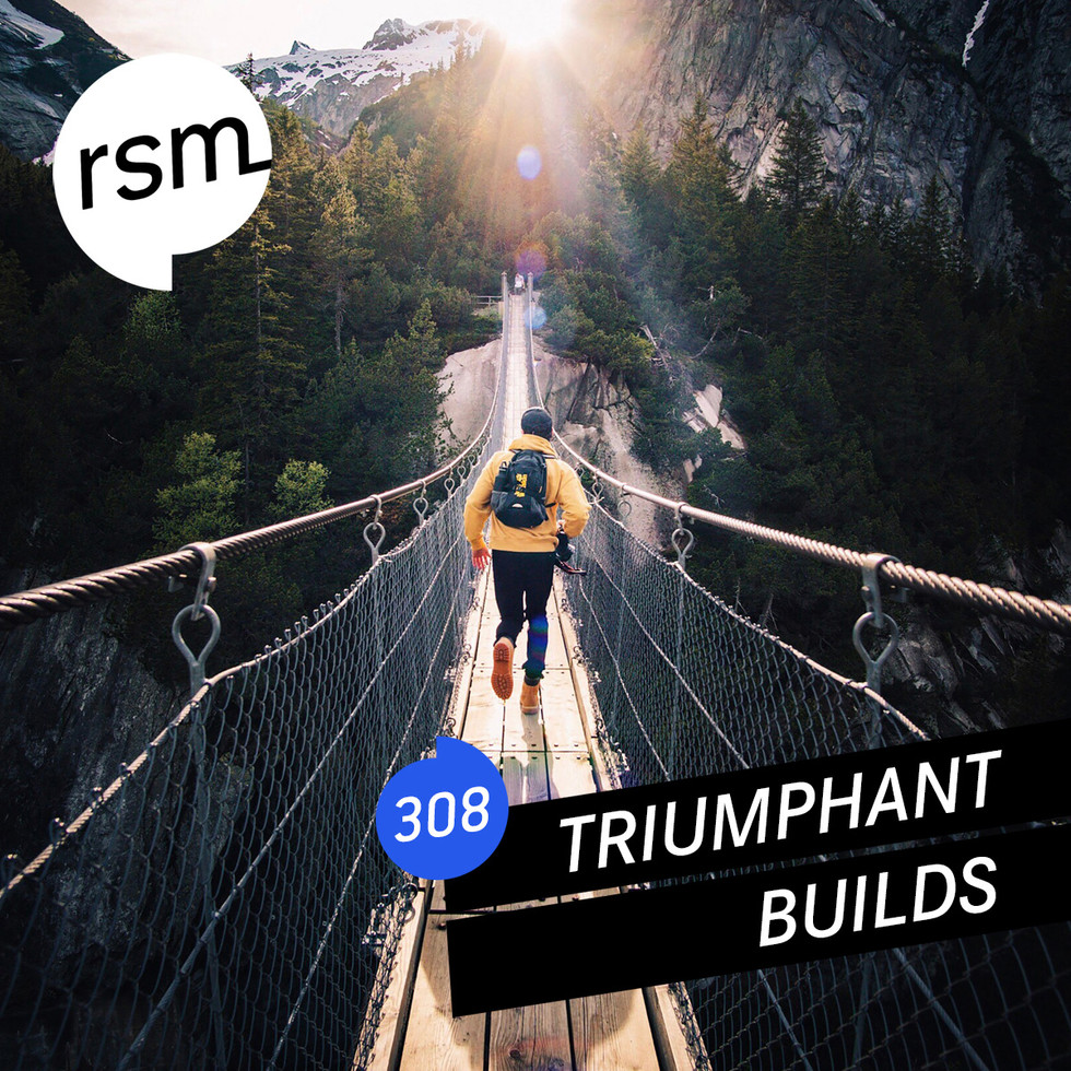 RSM308 Triumphant Builds