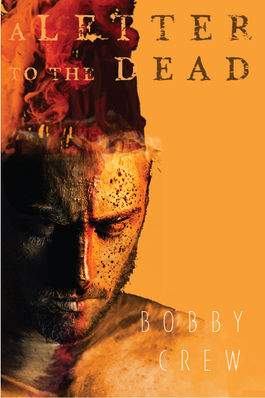 A LETTER TO THE DEAD