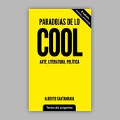 PARADOJAS DE LO COOL
