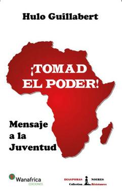¡TOMAD EL PODER! MENSAJE A LA JUVENTUD