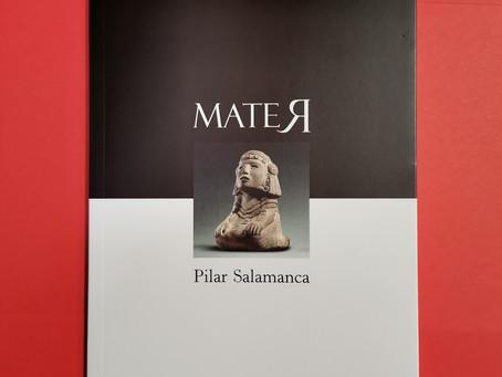 Nace 'Mater', último poemario de Pilar Salamanca
