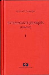 EXTRAVAGANTE JERARQUÍA. 2 VOLS. COLECCIÓN OBRAS COMPLETAS