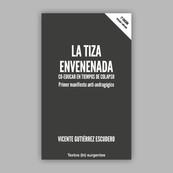 LA TIZA ENVENENADA