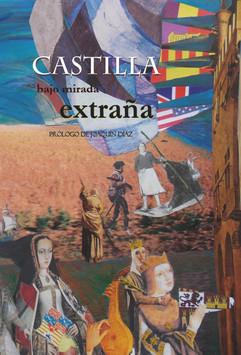 CASTILLA BAJO MIRADA EXTRAÑA