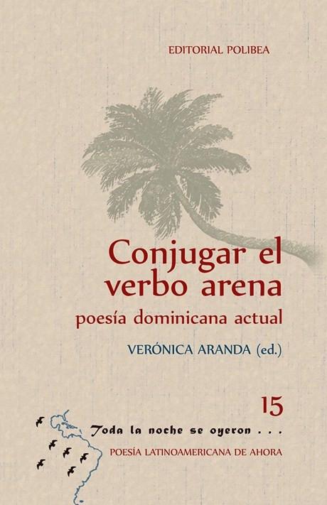 CONJUGAR EL VERBO ARENA