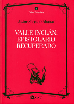 VALLE-INCLÁN: EPISTOLARIO RECUPERADO