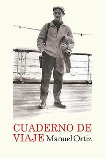 Cuaderno de viaje, Manuel Ortiz. Editorial Páramo