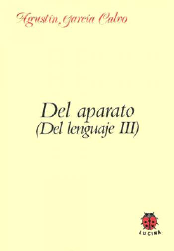 DEL APARATO (DEL LENGUAJE III)