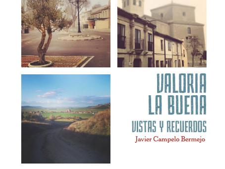 """El primer Titulo de la colección Nuestros Pueblos: """"Valoria la Buena, vistas y recuerdos"""""""