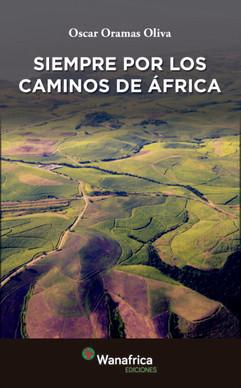 SIEMPRE POR LOS CAMINOS DE ÁFRICA