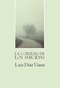 LA CORTESÍA DE LOS SUICIDAS