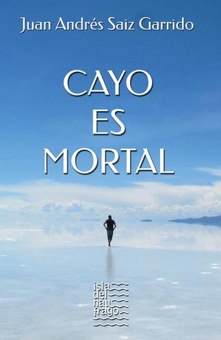 CAYO ES MORTAL