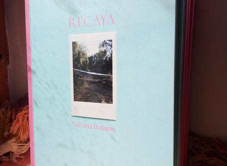 Nuevo poemario de Adriana Bañares: este es 'Recaya'