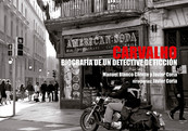 CARVALHO. Biografía de un detective de ficción