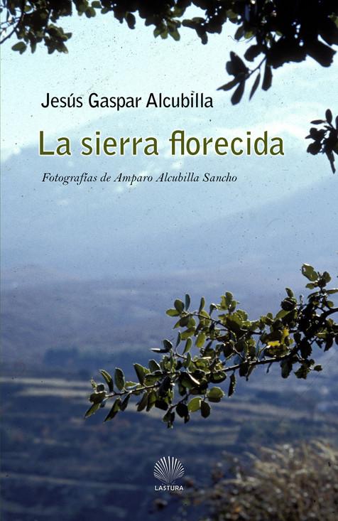 LA SIERRA FLORECIDA