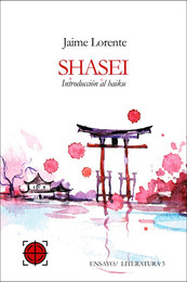 SHASHEI. INTRODUCCIÓN AL HAIKU