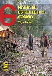 HACIA EL ESTE DEL RÍO CONGO