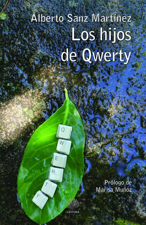 LOS HIJOS DE QWERTY