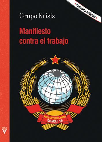 MANIFIESTO CONTRA EL TRABAJO