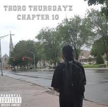 ThoroThursdayz Ch. 10
