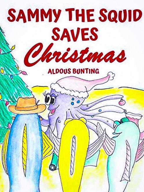 Sammy the Squid Saves Christmas