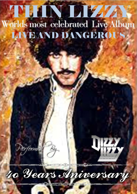 Dizzy Lizzy : plan to perform the whole of 'Live & Dangerous' at choice venues, through