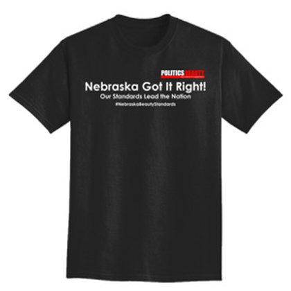 Nebraska Got It Right! T-Shirt