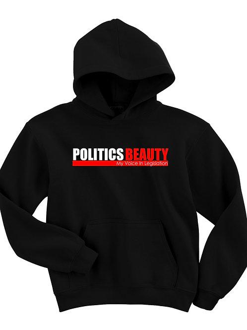 Politics Beauty Unisex Hooded Sweatshirt